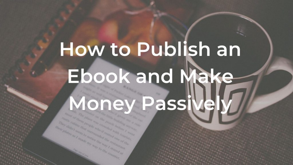 publish an ebook and make money